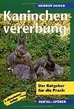 Kaninchenvererbung. Der Ratgeber für die Praxis